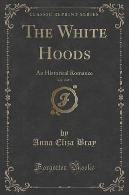 The White Hoods, Vol. 2 of 3 Cover Image