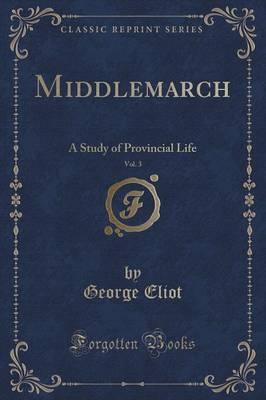 Middlemarch, Vol. 3