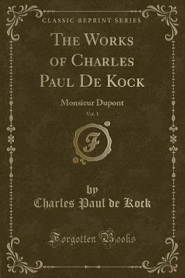 Monsieur Dupont, Vol. 1 (Classic Reprint) Cover Image
