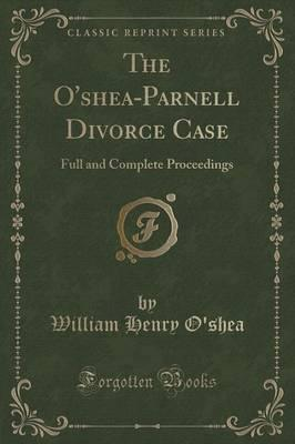 The O'Shea-Parnell Divorce Case Cover Image