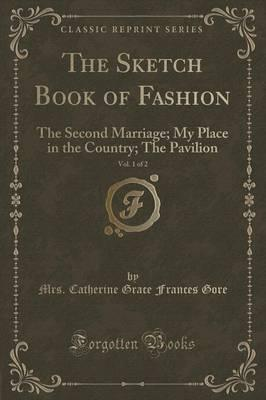 The Sketch Book of Fashion, Vol. 1 of 2 Cover Image