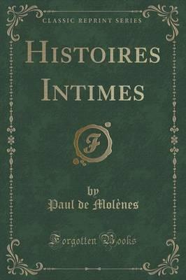 Histoires Intimes (Classic Reprint) Cover Image