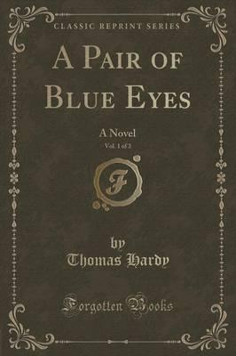 A Pair of Blue Eyes, Vol. 1 of 3 Cover Image