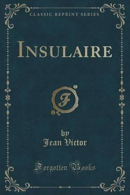 Insulaire (Classic Reprint) Cover Image