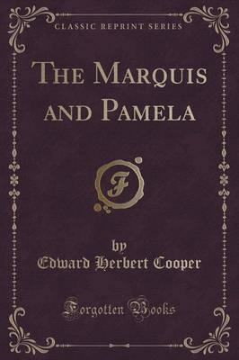 The Marquis and Pamela (Classic Reprint) Cover Image