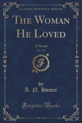 The Woman He Loved, Vol. 3 of 3 Cover Image