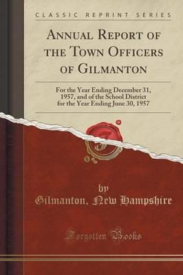 Annual Report of the Town Officers of Gilmanton