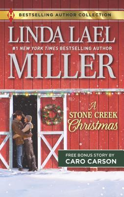 A Stone Creek Christmas & a Cowboy's Wish Upon a Star  A 2-In-1 Collection