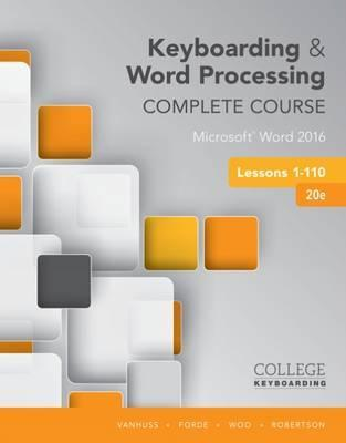 keyboarding and word processing complete course lessons 1 110