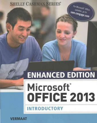 Introductory Enhanced Microsoft/® Office 2013