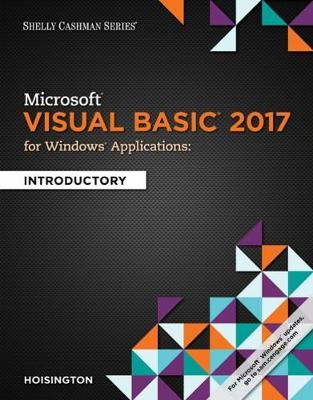 Microsoft Visual Basic 2017 for Windows Applications: Introductory