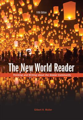 The New World Reader (with 2016 MLA Update Card)