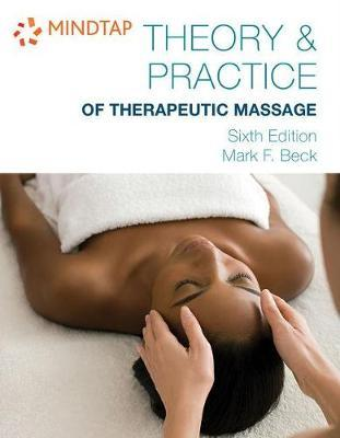 Mindtap Beauty & Wellness, 4 Terms (24 Months) Printed Access Card for Beck's Theory & Practice of Therapeutic Massage – Mark F Beck