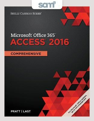 Microsoft Office 365 Access 2016 + Sam 365 & 2016 Assessment, Training, and Projects With 1 Mindtap Reader access card