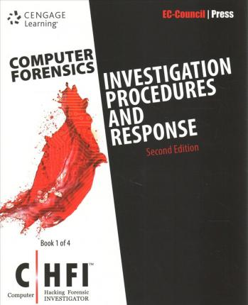 Computer Forensics - Investigating Data and Image Files + Computer Forensics - Investigating Network Intrusions & Cybercrime, 2nd Ed. + Computer Forensics - Investigating File and Operating Sys., Wireless Networks, & Storage