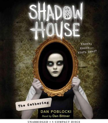 The Gathering (Shadow House, Book 1)