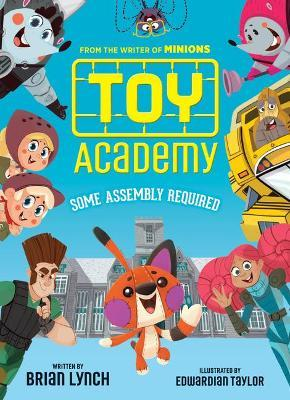 Toy Academy: Some Assembly Required (Toy Academy #1), Volume 1