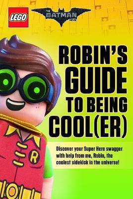 Robin's Guide to Being Cool(er)