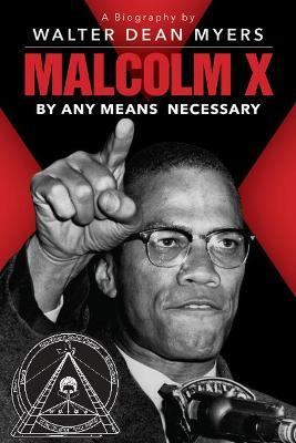 Malcolm X By Any Means Necessary (Scholastic Focus)