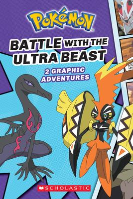 BATTLE WITH THE ULTRA BEAST