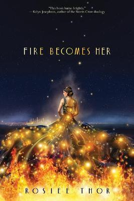 Fire Becomes Her