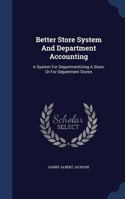 Better Store System and Department Accounting