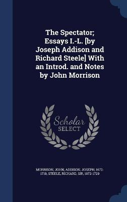 Bullying Essay Thesis The Spectator Essays Il By Joseph Addison And Richard Steele Science Essay Topic also English Essay Topics For College Students The Spectator Essays Il By Joseph Addison And Richard Steele  Classification Essay Thesis Statement