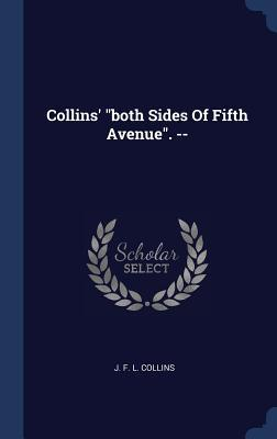 Collins' Both Sides of Fifth Avenue. --