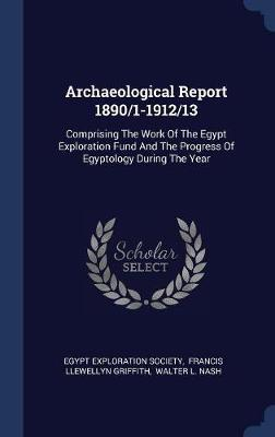 Archaeological Report 1890/1-1912/13