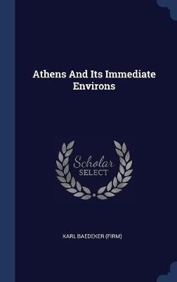Athens and Its Immediate Environs