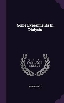 Some Experiments in Dialysis