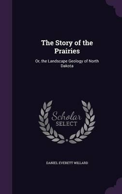 The Story of the Prairies