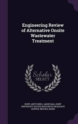 Engineering Review of Alternative Onsite Wastewater Treatment