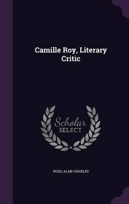 Camille Roy, Literary Critic