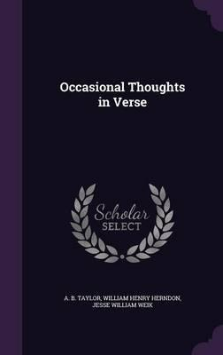 Occasional Thoughts in Verse