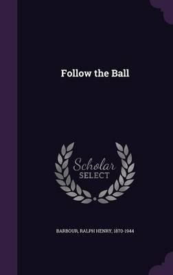 Follow the Ball Cover Image