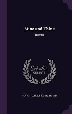 Mine and Thine  [poems]