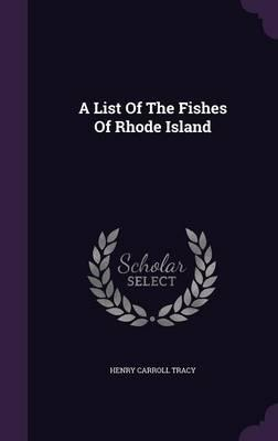 A List of the Fishes of Rhode Island