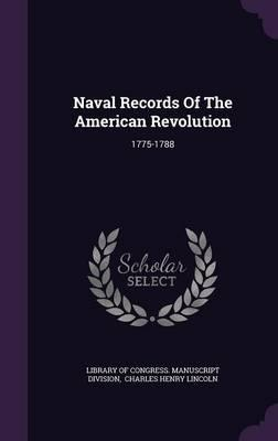 Naval Records of the American Revolution : Library of