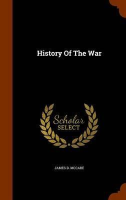 History of the War