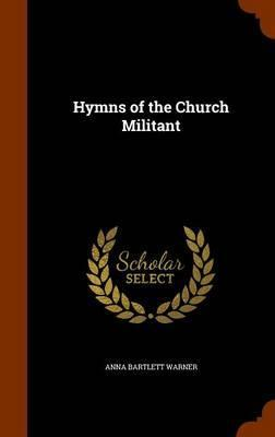 Hymns of the Church Militant thumbnail