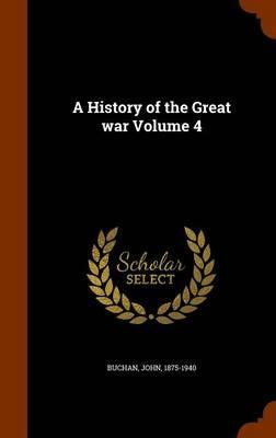 A History of the Great War Volume 4