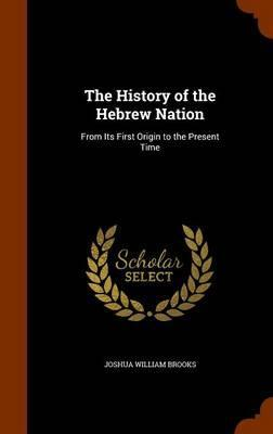 The History Of Hebrew Nation