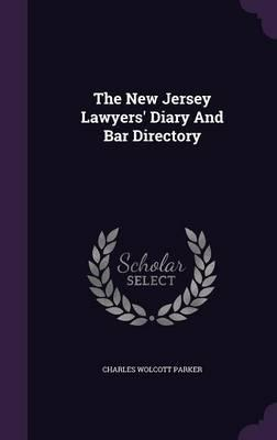 The New Jersey Lawyers' Diary and Bar Directory