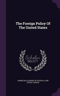 The Foreign Policy of the United States