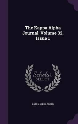 The Kappa Alpha Journal, Volume 32, Issue 1