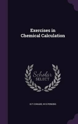 Exercises in Chemical Calculation