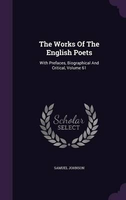 The Works of the English Poets : With Prefaces, Biographical and Critical, Volume 61