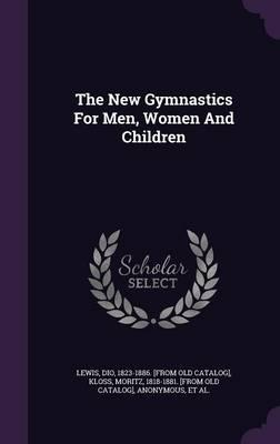 The New Gymnastics for Men, Women and Children