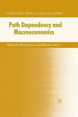 Path Dependency and Macroeconomics
